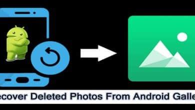Photo of كيفية استعادة الصور المحذوفة باستخدام الروت أو بدونه