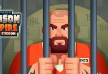 Photo of لعبة Prison Empire Tycoon مهكرة وطريقة تحميلها للاندرويد
